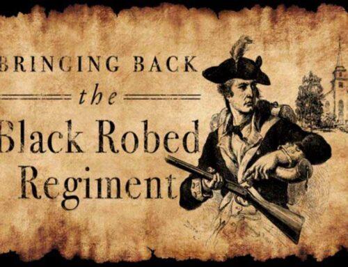Reviving The Black Robed Regiment- Sept 25 at Silo Oaks